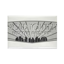 Would you kindly buy me a drink Rectangle Magnet