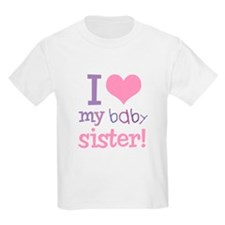 I Love My Baby Sister Kids T-Shirt