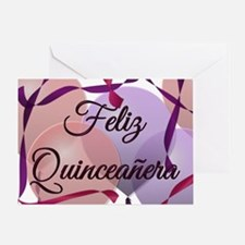 Feliz Quinceanera - Happy Birthday - Greeting Card