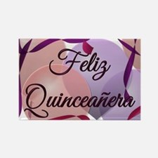 Feliz Quinceanera - Birthday Rectangle Magnet