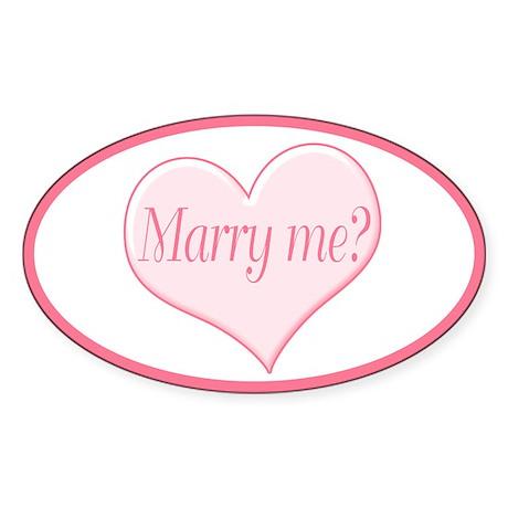 """Marry me?"" Oval Sticker"