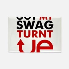 Got my Swag Turnt Up Rectangle Magnet