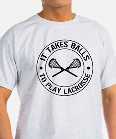 It Takes Balls To Play Lacrosse T-Shirt
