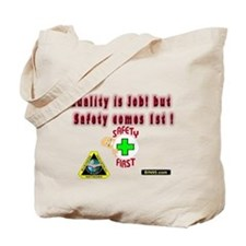 safty comes first (1).png Tote Bag
