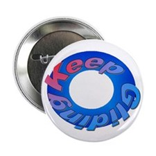 "Keep Gliding 2.25"" Button (10 pack)"