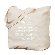 One pound fish Tote Bag