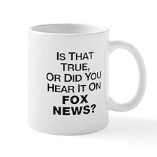True or Fox News? Small Mug