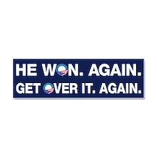 Obama Won. Get Over It. Car Magnet 10 x 3