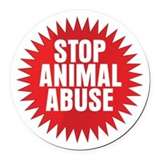 Stop Animal Abuse Round Car Magnet