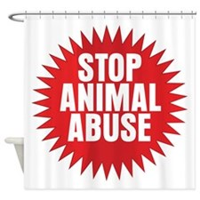 Stop Animal Abuse Shower Curtain
