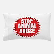 Stop Animal Abuse Pillow Case