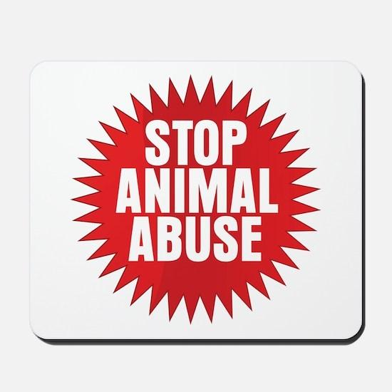 Stop Animal Abuse Mousepad