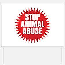 Stop Animal Abuse Yard Sign
