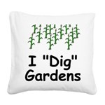 IDig.png Square Canvas Pillow