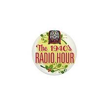 1940s Radio Hour Logo Mini Button