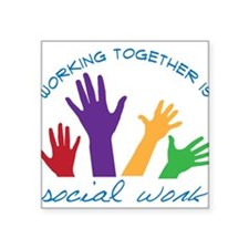 "Social Work Square Sticker 3"" x 3"""