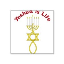 """Yeshua Is Life Square Sticker 3"""" x 3"""""""