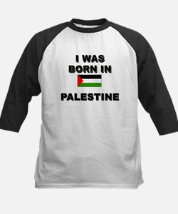I Was Born In Palestine Tee
