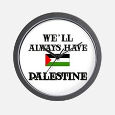 We Will Always Have Palestine Wall Clock
