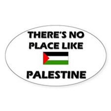 There Is No Place Like Palestine Oval Decal