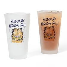 PARDON MY MORNING FACE Drinking Glass