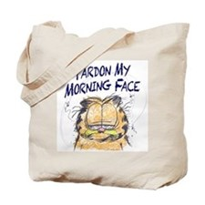 PARDON MY MORNING FACE Tote Bag