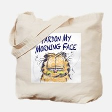 PARDON MY MORNING FACE Tote Bag
