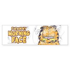 PARDON MY MORNING FACE Bumper Sticker