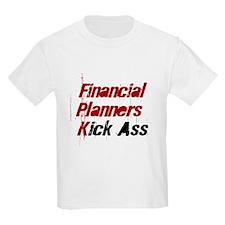 Financial Planners Kick Ass Kids T-Shirt