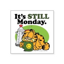 IT'S STILL MONDAY Square Sticker 3