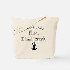 Flow or creak? Tote Bag
