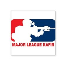 "Major League Kafir Square Sticker 3"" x 3"""