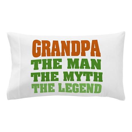 Grandpa The Legend Pillow Case