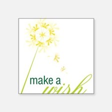 "Make A Wish Square Sticker 3"" x 3"""