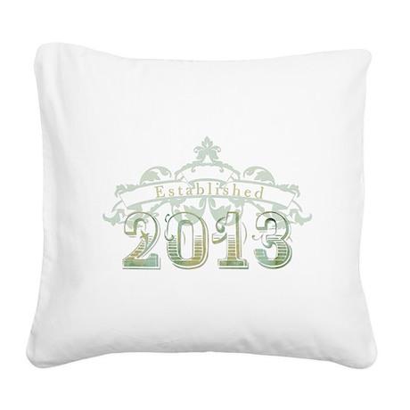 Established 2013 Square Canvas Pillow