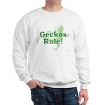 Geckos Rule Sweatshirt
