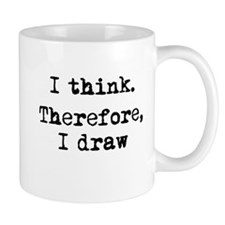 I Think Therefore I Draw Mug