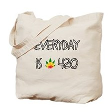 Everyday Is 420 Tote Bag