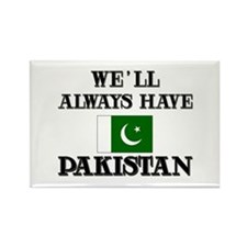 We Will Always Have Pakistan Rectangle Magnet