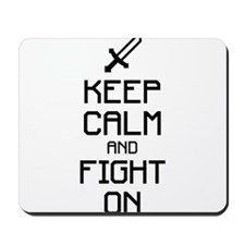 Keep calm and fight on 1c Mousepad