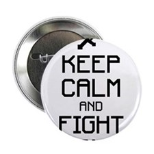 """Keep calm and fight on 1c 2.25"""" Button"""