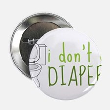 "Don't Do Diapers 2.25"" Button"