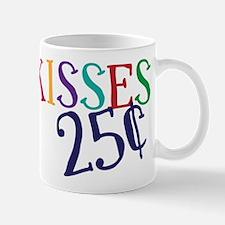 Kisses 25 Cents Mug