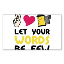 Words Be Few Decal