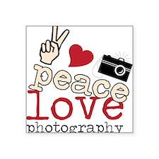 "Peace Love Photography Square Sticker 3"" x 3"""