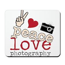 Peace Love Photography Mousepad