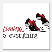 """Timing Is Everything Square Car Magnet 3"""" x 3"""""""