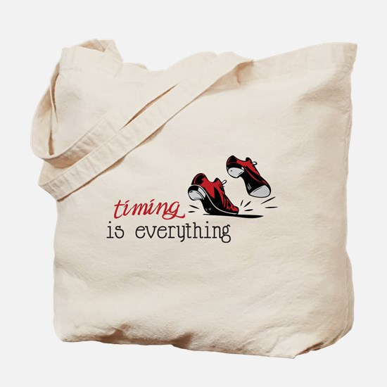 Timing Is Everything Tote Bag