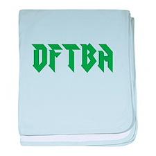 DFTBA baby blanket