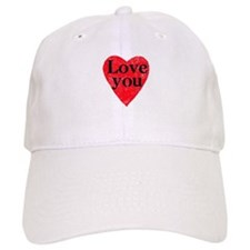 Love you Baseball Cap